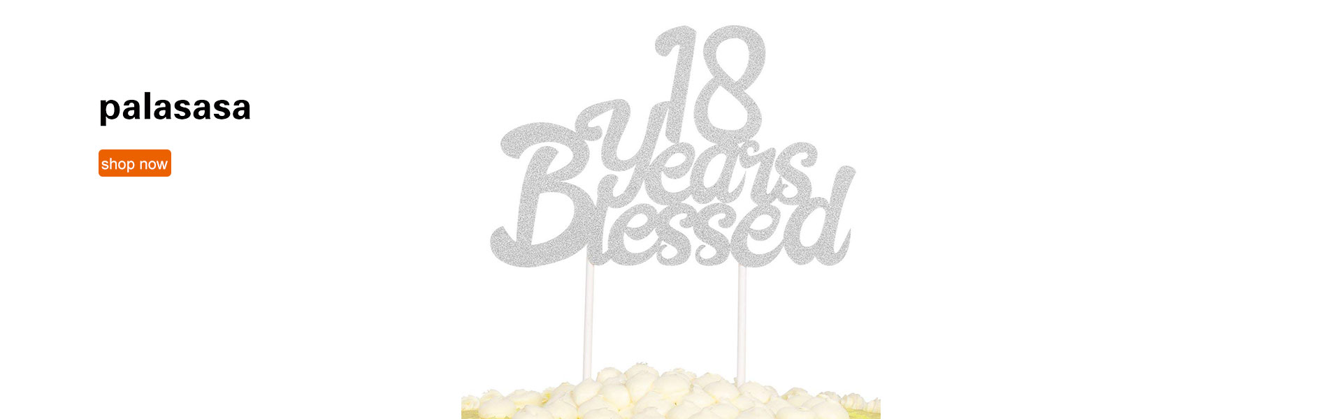 PALASASA Silver Single Sided Glitter 18 Years Blessed Cake Topper - Happy 18th Birthday - Wedding Anniversary Party Decorations