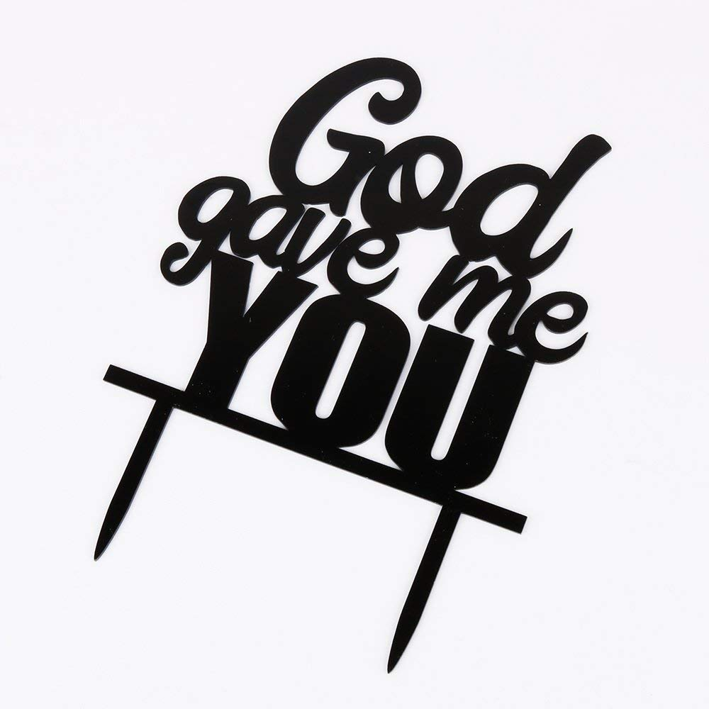 PALASASA Black Acrylic God Gave Me You Cake Topper, Engagement Party,anniversary,Birthday,Wedding Decoration